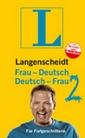 LANGENSCHEIDT Frau-Deutsch/Deutsch-Frau für Fortgeschrittene